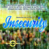 Insecurity Riddim by Various Artists