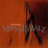 Insidious by Mephisto Walz