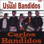 The Usual Bandidos by Carlos And The Bandidos