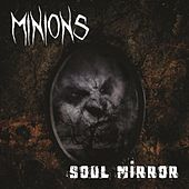 Soulmirror by The Minions
