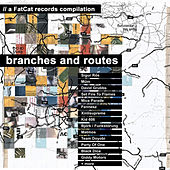 Branches and Routes von Various Artists