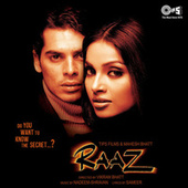Raaz (Original Motion Picture Soundtrack) by Various Artists