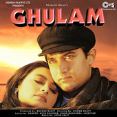 Ghulam (Original Motion Picture Soundtrack) by Various Artists