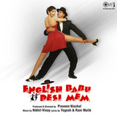 English Babu Desi Mem (Original Motion Picture Soundtrack) by Various Artists