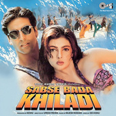 Sabse Bada Khiladi (Original Motion Picture Soundtrack) by Various Artists