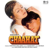 Chaahat (Original Motion Picture Soundtrack) by Various Artists