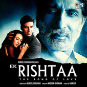 Ek Rishtaa (Original Motion Picture Soundtrack) by Various Artists