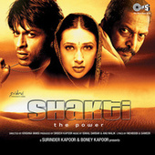 Shakti (Original Motion Picture Soundtrack) by Various Artists