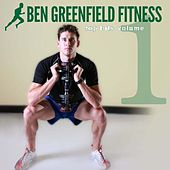 Ben Greenfield Fitness Top Hits Vol. 1 by BenGreenfieldFitness