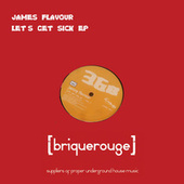 Let's Get Sick ep by James Flavour