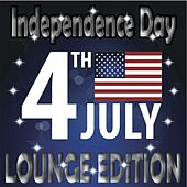 Independence Day, Lounge Edition (Best of Club Traxx, 4th of July) by Various Artists
