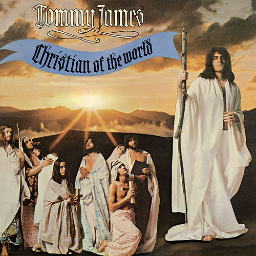 Christian Of The World by Tommy James