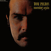 Morning Again by Tom Paxton