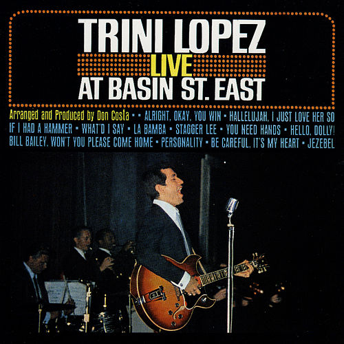 Live At Basin St. East by Trini Lopez