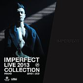 Imperfect Live 2013 Collection by Various Artists
