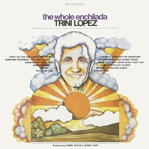 The Whole Enchilada by Trini Lopez