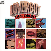 Big Ones by Loverboy