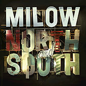North and South by Milow