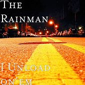 Un Load On'em - Single by Rain Man