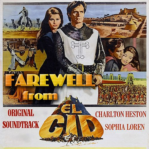 Farewell (From 'El Cid') by Miklos Rozsa