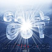 Chill Out Luminescence, Vol. 1 (The Lounge Sound of Winter Freshness) by Various Artists