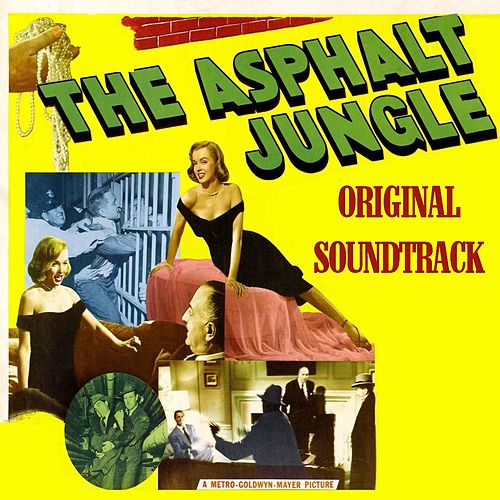 The Asphalt Jungle (From 'The Asphalt Jungle') by Miklos Rozsa
