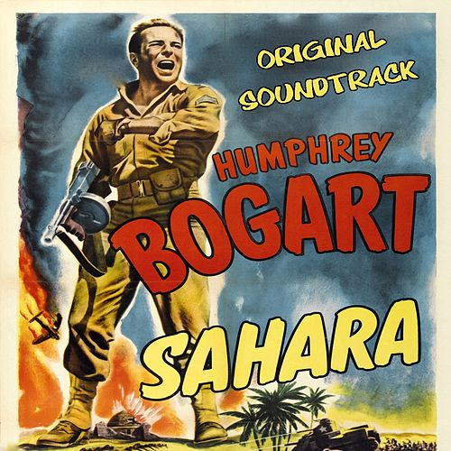 Orchestral Suite (From 'Sahara' Original Soundtrack) by Miklos Rozsa
