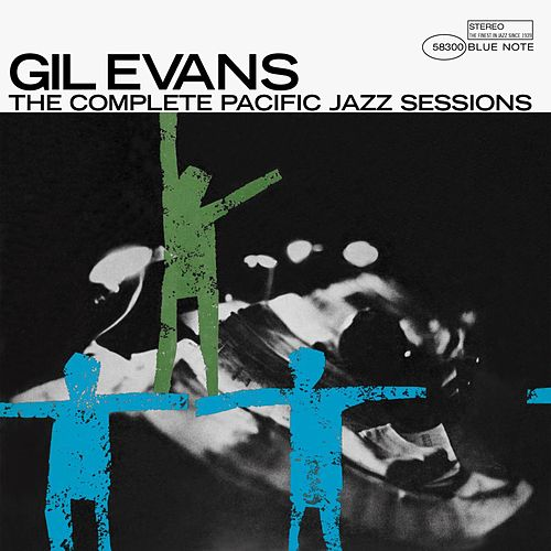 The Complete Pacific Jazz Sessions by Gil Evans