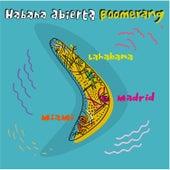 Boomerang by Habana Abierta