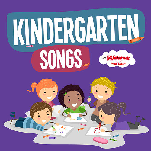 Kindergarten Songs by Kidzup