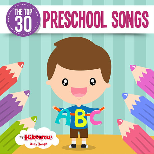The Top 30 Preschool Songs by Kidzup