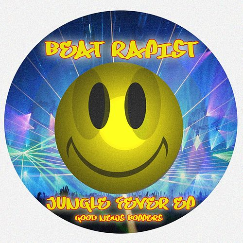 Jungle Fever - Single by Beat Rapist
