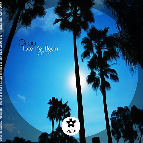 Take Me Again - Single by Oraa