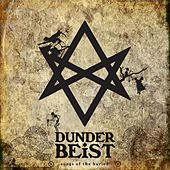 Songs of the Buried by Dunderbeist