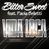 Vida Loca by Bitter:Sweet