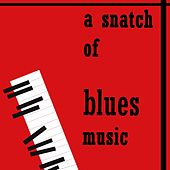 A Snatch Of Blues Music (Stand By Me) von Various Artists
