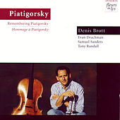 Remembering Piatigorsky by Denis Brott