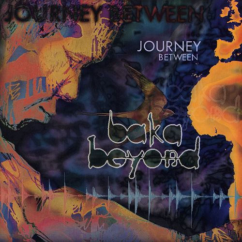 Journey Between by Baka Beyond