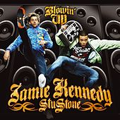 Blowin' Up by Jamie Kennedy And Stu Stone