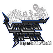 Legend Of The World by Valient Thorr