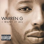 I Want It All by Warren G