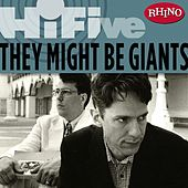 Rhino Hi-Five: They Might Be Giants by They Might Be Giants