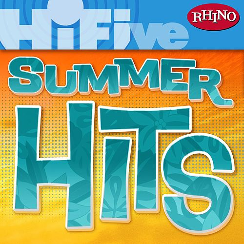 Rhino Hi-Five: Summer Hits by Various Artists