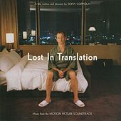 Lost In Translation - Original Soundtrack by Various Artists