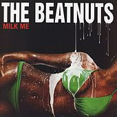 Milk Me [Clean Version] by The Beatnuts
