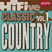 Rhino Hi-Five: Classic Country Hits [Vol.1] by Various Artists