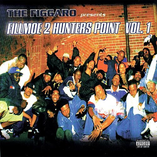 The Figgaro Presents: Fillmoe 2 Hunter's Point by Various Artists