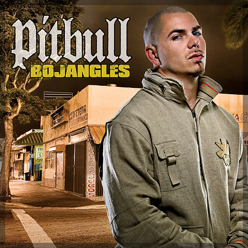 Bojangles by Pitbull