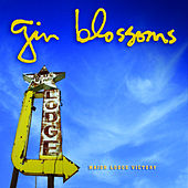 Major Lodge Victory by Gin Blossoms
