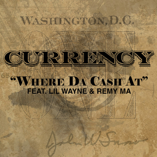 Where Da Cash At by Curren$y